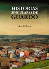 HISTORIAS SINGULARES DE GUARDO